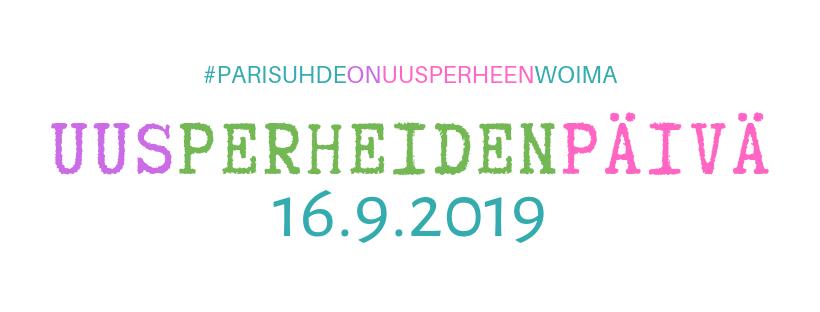 Uusperheiden päivä 16.9.2019 ja Uusperheiden viikko38