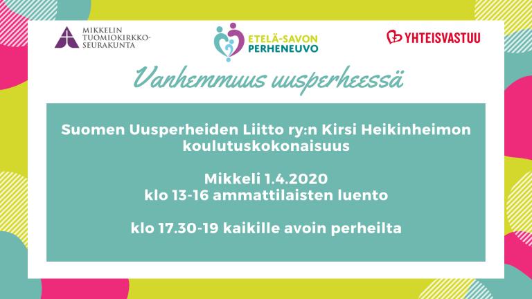 Mikkelin Perheneuvon avoimet perheillat keväällä 2020 19.2., 1.4. ja 6.5.